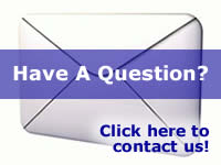 Have a question? Click Here to Contact Us